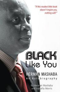 Black Like You Herman Mashaba