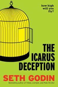 Seth Godin The Icarus Deception