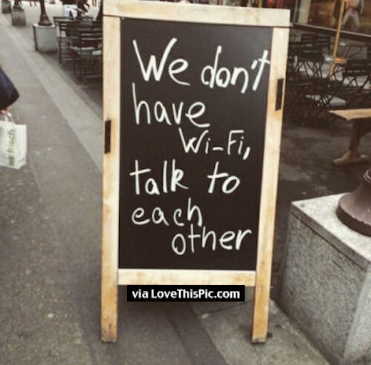 194593-no-wifi-talk-to-each-other