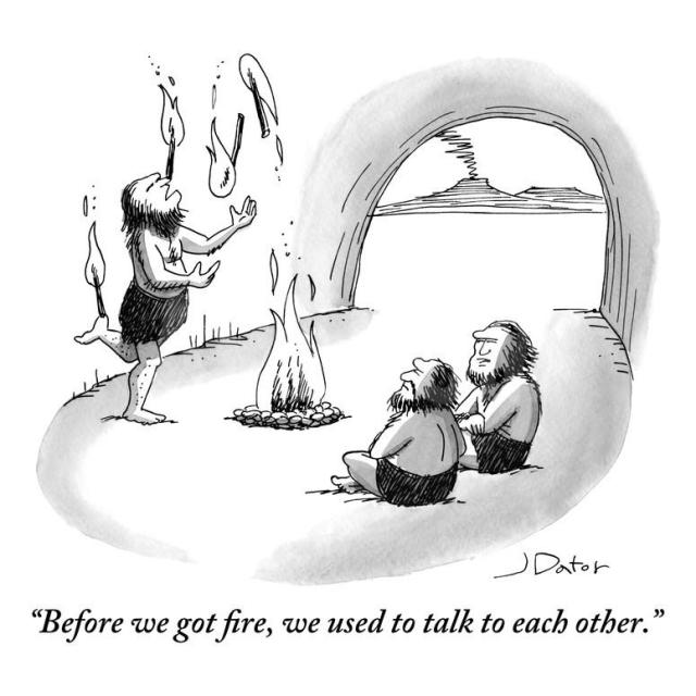 joe-dator-before-we-got-fire-we-used-to-talk-to-each-other-new-yorker-cartoon_a-g-9180198-8419449