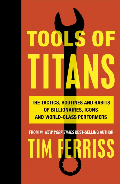 9781785041273 - Tools of Titans - Timothy Ferriss-1