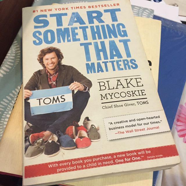 start_something_that_matters_by_blake_mycoskie_1501911474_34b474bb