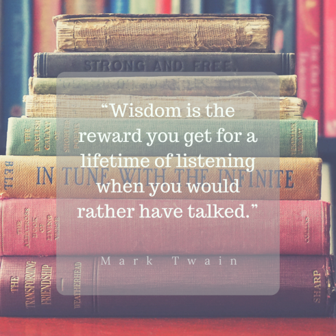 Mark-Twain-wisdom-is-the-reward-you-get-fro-a-lifetime-of-listening-...