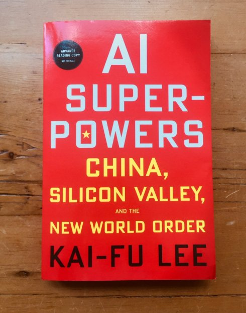 Book Review: AI Superpowers, China, Silicon Valley, and the